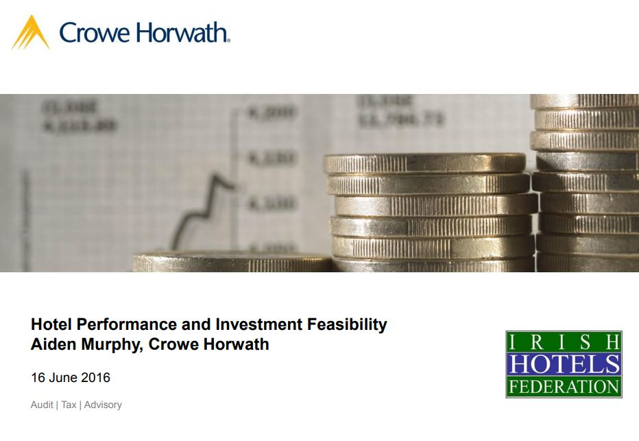 Hotel Performance and Investment Feasibility - Crowe Horwath Ireland