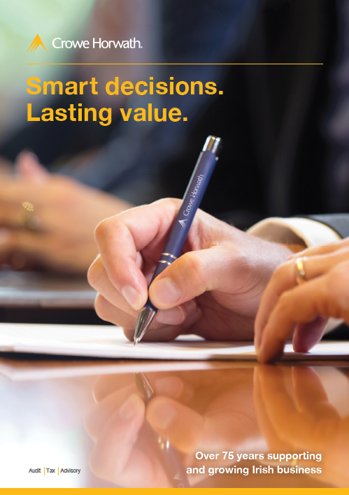 Smart decisions. Lasting value - Crowe Horwath Ireland brochure