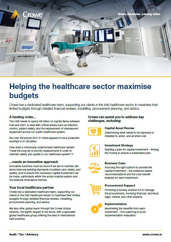 Helping the healthcare sector maximise budgets - Crowe Ireland