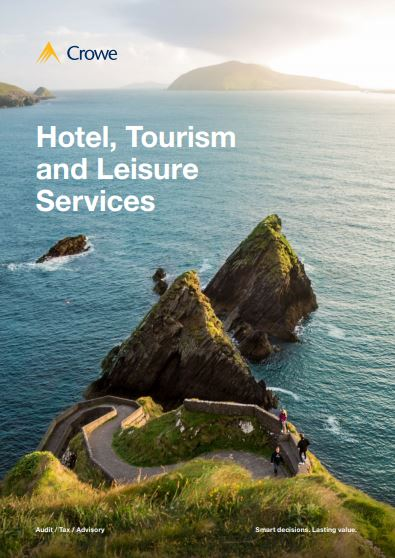 Hotel, Tourism and Leisure services - Crowe Ireland