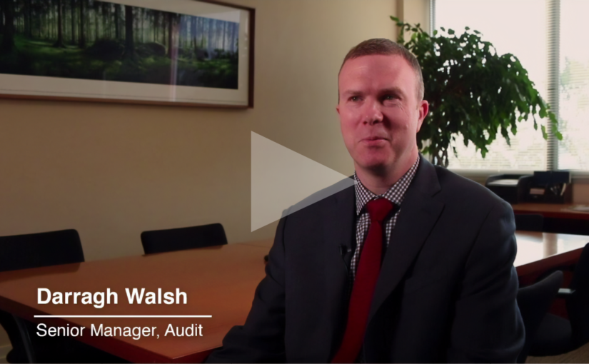 An interview with Darragh Walsh, senior manager with Crowe's audit department.